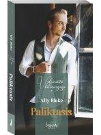 Ally Blake. Paliktasis (Antra knyga)