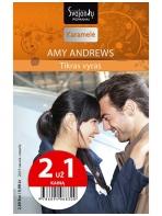 Amy Andrews. Tikras vyras (2015 sausis–vasaris)