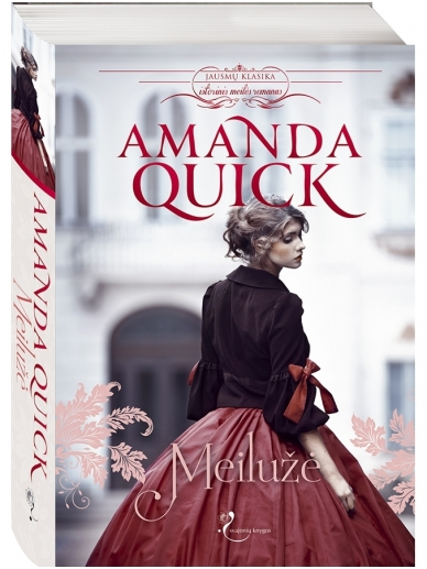 Amanda Quick. Meilužė