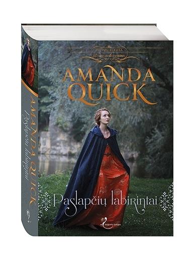 Amanda Quick. Paslapčių labirintai