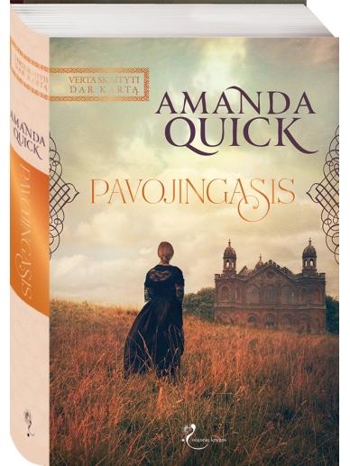Amanda Quick. Pavojingasis