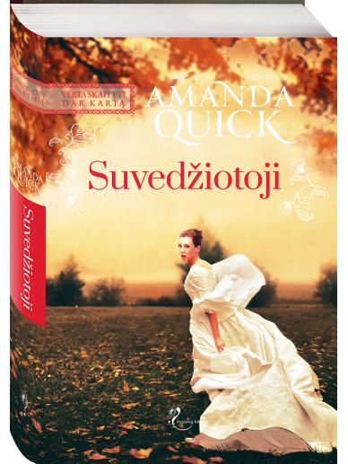 Amanda Quick. Suvedžiotoji