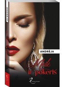 Andrėja. Meilė ir pokeris