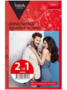 Anna DePalo. Iš pradžių ji tik vaidino… (2019 balandis-birželis)