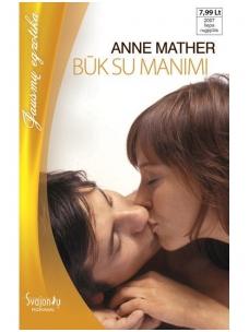 Anne Mather. Būk su manimi