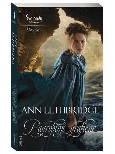 Ann Lethbridge. Pagrobtoji grafienė (2016, Nr. 3)