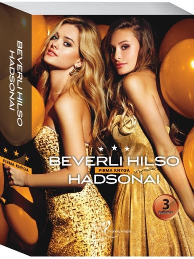 Beverli Hilso Hadsonai. Pirma knyga