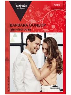 Barbara Dunlop. Įsimylėti bosą (2017 gegužė–birželis)