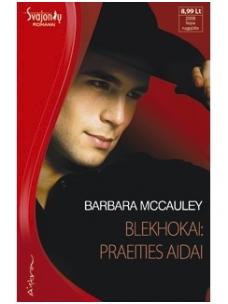 Barbara Mccauley. Blekhokai: praeities aidai