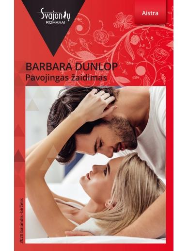 Barbara Dunlop. Pavojingas žaidimas (2020 balandis-birželis)