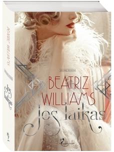 Beatriz Williams. Jos laikas