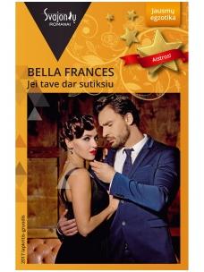 Bella Frances. Jei tave dar sutiksiu (2017 lapkritis–gruodis)