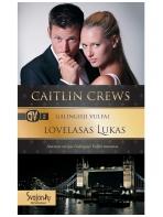 Caitlin Crews. Galingieji Vulfai. Lovelasas Lukas (2 knyga)