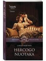 Carole Mortimer. Hercogo nuotaka (1 knyga)