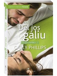 Carly Phillips. Dėl jos galiu (2 knyga)