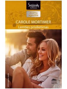 Carole Mortimer. Lemties prisilietimas (2016 rugsėjis–spalis)