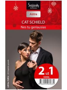 Cat Schield. Nes tu geriausias (2015 lapkritis–gruodis)