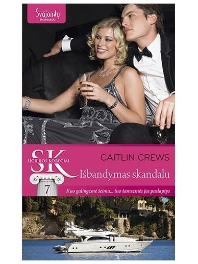 Caitlin Crews. Išbandymas skandalu (7 knyga)
