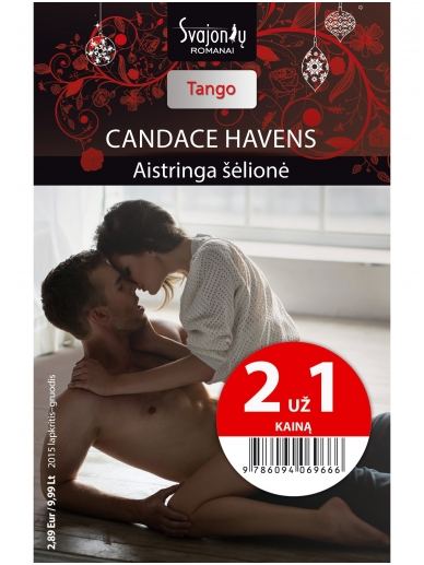 Candace Havens. Aistringa šėlionė (2015 lapkritis–gruodis)