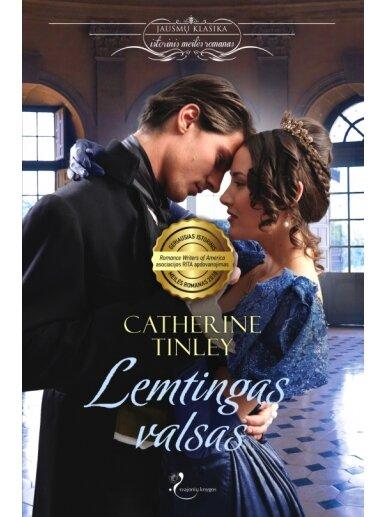 Catherine Tinley. Lemtingas valsas