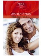Charlene Sands. Turtingas vienišius (2011 kovas-balandis)