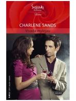 Charlene Sands. Visada mylėjau (2011 sausis-vasaris)