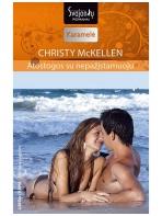Christy McKellen. Atostogos su nepažįstamuoju (2015 liepa–rugpjūtis)