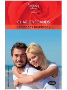 Charlene Sands. Lemtingas susitikimas (2011 gegužė-birželis)