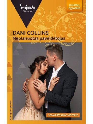 Dani Collins. Neplanuotas paveldėtojas (2020 spalis–gruodis)