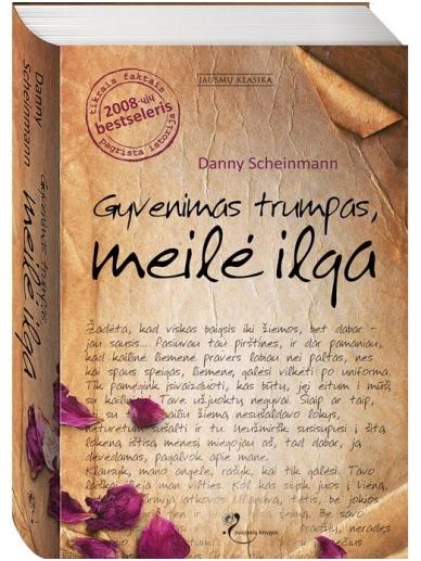Danny Scheinmann. Gyvenimas trumpas, meilė ilga