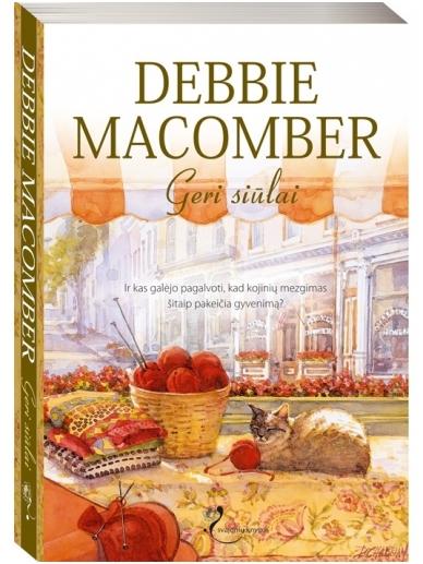Debbie Macomber. Geri siūlai