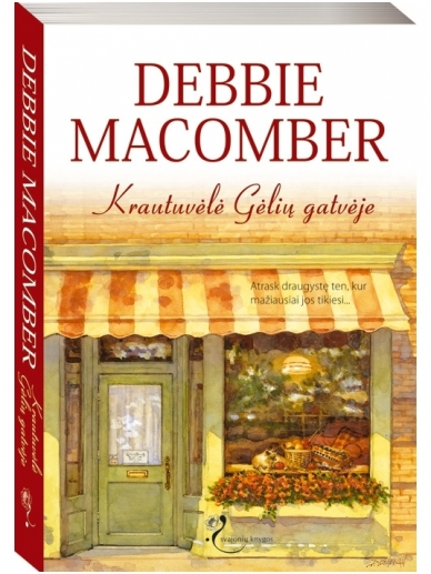 Debbie Macomber. Krautuvėlė Gėlių gatvėje