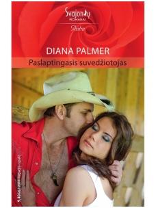 Diana Palmer. Paslaptingasis suvedžiotojas (2011 rugsėjis-spalis)