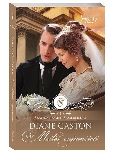 Diane Gaston. Meilės supančioti (1 knyga)