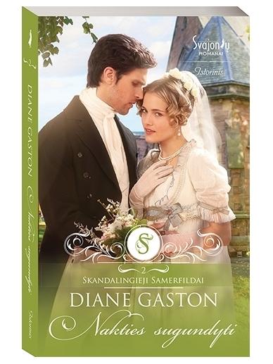 Diane Gaston. Nakties sugundyti (2 knyga)