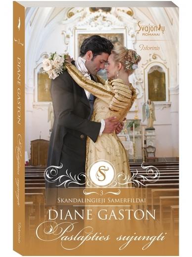 Diane Gaston. Paslapties sujungti (3 knyga)