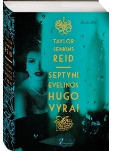 Taylor Jenkins Reid. Septyni Evelinos Hugo vyrai (Knyga su defektais)