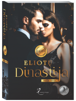 Eliotų dinastija. Trečia knyga