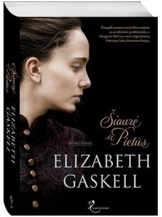 Elizabeth Gaskell. Šiaurė ir Pietūs (Leidykloje pasirodys 02.20)