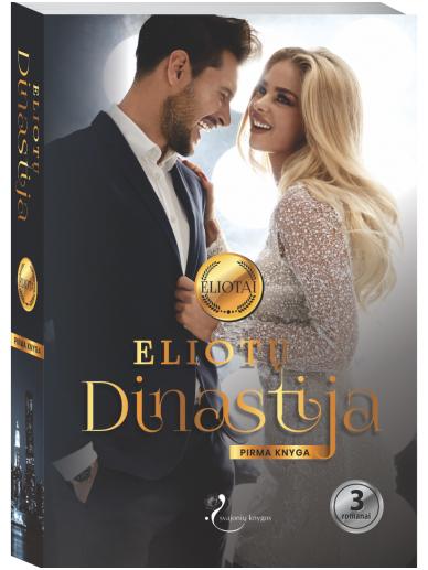 Eliotų dinastija. Pirma knyga