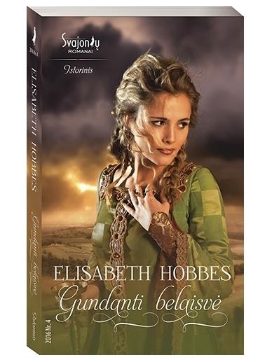 Elisabeth Hobbes. Gundanti belaisvė (2016, Nr. 4)