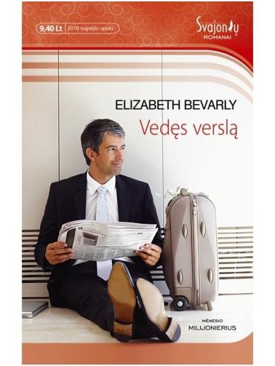 Elizabeth Bevarly. Vedęs verslą