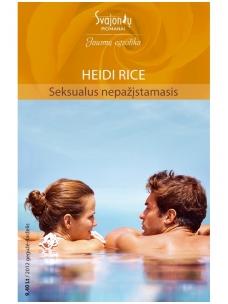 Heidi Rice. Seksualus nepažįstamasis (2012 gegužė-birželis)