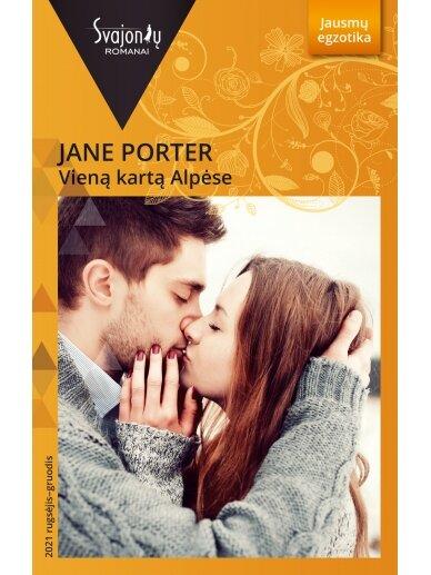 Jane Porter. Vieną kartą Alpėse (2021 rugsėjis–gruodis)