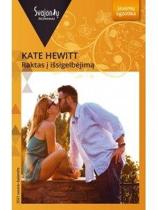 Kate Hewitt. Raktas į išsigelbėjimą (2021 sausis–balandis)