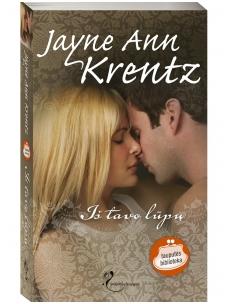 Jayne Ann Krentz. Iš tavo lūpų