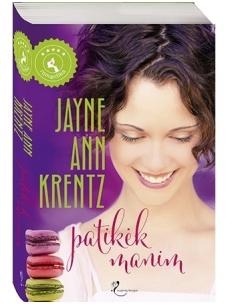 Jayne Ann Krentz. Patikėk manim