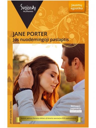 Jane Porter. Jos nuodėmingoji paslaptis (2018 balandis–birželis)