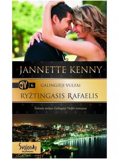 Jannette Kenny. Galingieji Vulfai. Ryžtingasis Rafaelis (6 knyga)