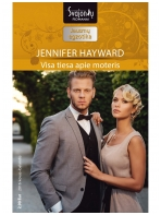Jennifer Hayward. Visa tiesa apie moteris (2016 kovas–balandis)